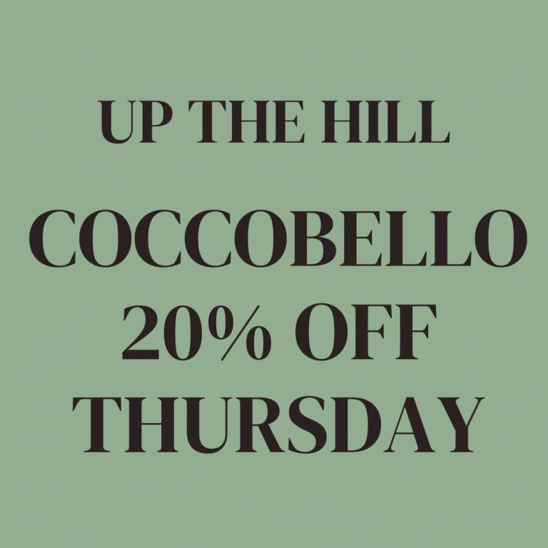 down the hill COCOBELLO 20% OFF THURSDAY
